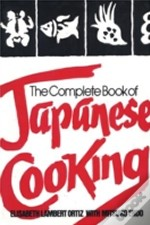 Complete Book Of Japanese Cooking