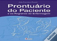 Prontuário do Paciente e Registos de Enfermagem