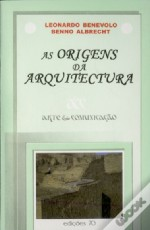 As Origens da Arquitectura