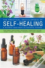 The Practical Encyclopedia Of Self - Healing