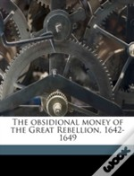 The Obsidional Money Of The Great Rebell