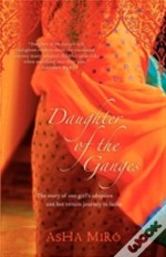 Daughter Of The Ganges: The Story Of One