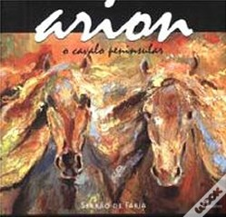 Arion - O Cavalo Peninsular