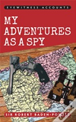 Eyewitness Accounts My Adventures As A Spy