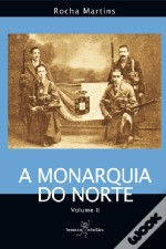 A Monarquia do Norte - Vol. 2