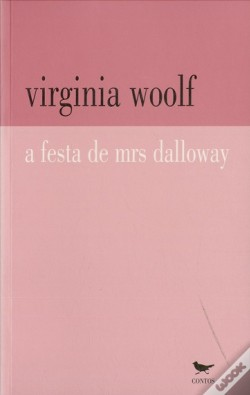 Wook.pt - A Festa de Mrs Dalloway