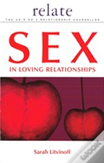 Relate Guide To Sex In Loving Relationships