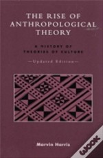 Rise Of Anthropological Theory