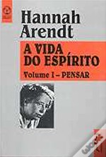 A Vida do Espírito - Volume I