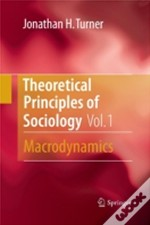 Theoretical Principles Of Sociology, Vol