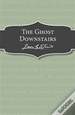 The Ghost Downstairs