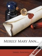 Merely Mary Ann...