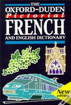 Wook.pt - Oxford-Duden Pictorial French And English Dictionary