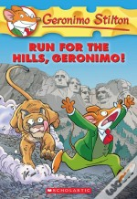 Geronimo Stilton # 47 Run For The Hills