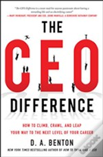 The Executive Difference: Best New Advice From Top Ceos And Business Gurus On Reaching The Next Step In Your Career