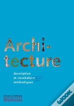 Architecture, Methode Et Vocabulaire