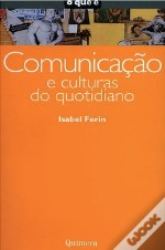 Comunicação e Culturas do Quotidiano