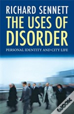 Uses Of Disorder