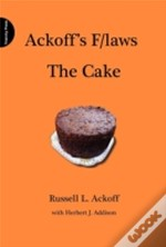 Ackoff'S F/Laws: The Cake