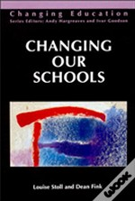 Changing Our Schools