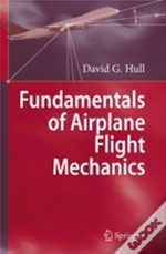 Fundamentals Of Airplane Flight Mechanics