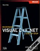 Microsoft Visual C++ .Net Step by Step