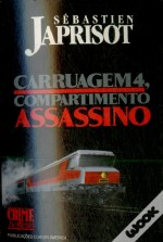 Compartimento Assassino Carruagem 4