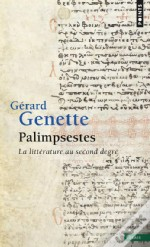 Palimpsestes, La Litterature Au Second Degre