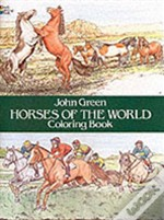 Horses Of The World Colouring Book