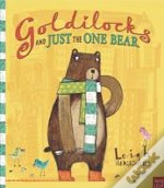 Goldilocks & Just The One Bear