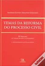 Temas da Reforma do Processo Civil - Vol. III