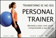 Transforme-se no seu Personal Trainer
