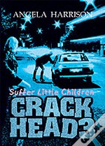 Crackheadsuffer Little Children