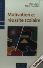 Motivation Et Reussite Scolaire (2e Edition)