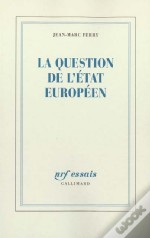 La Question De L'Etat Europeen