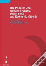 The Price of Life. Welfare Systems, Social Nets and Economic Growth