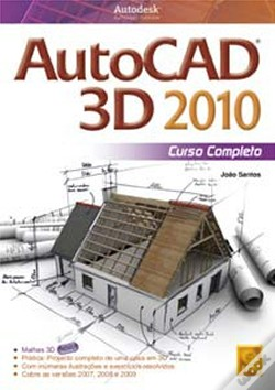 Wook.pt - Autocad 3D 2010 Curso Completo