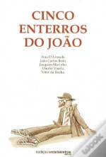 Cinco Enterros do João