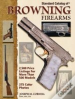 'Standard Catalog Of' Browning Firearms