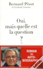 Oui Mais Quelle Est La Question ?
