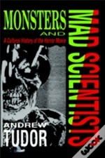 Monsters And Mad Scientists