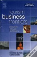 Tourism Futurestourism Business Frontiersand Tourism Management And Dynamics