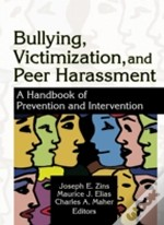 Bullying, Victimiztion And Peer Harassment