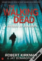 The Walking Dead - A Estrada de Woodbury