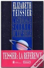 Astrologie Science Du Xxi Eme Siecle