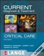 Current Diagnosis And Treatment: Critical Care