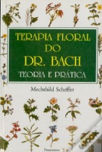 Terapia Floral do Dr. Bach