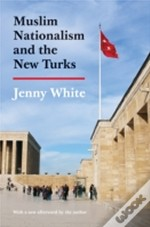 Muslim Nationalism And The New Turks