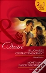 Billionaire'S Contract Engagement/Money Man'S Fiancee Negotiation
