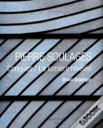 Pierre Soulages Conques / La Lumiere Revele